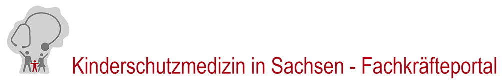 Kinderschutzmedizin in Sachsen - Fachkräfteportal